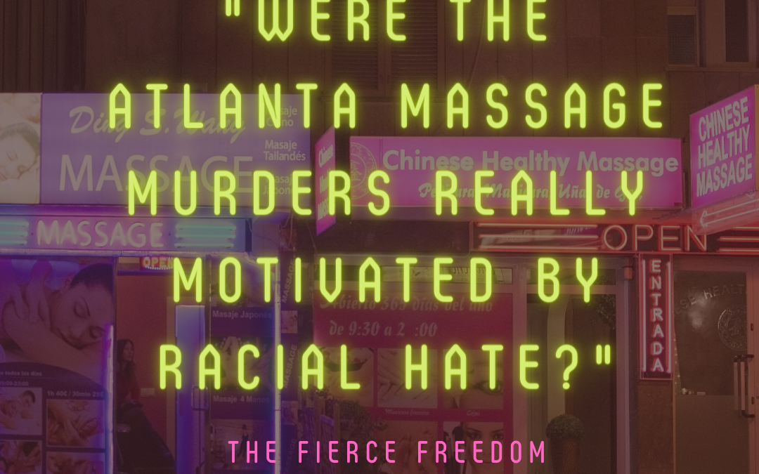 55: Were the Atlanta Massage Parlor Murders Really Motivated by Racial Hate?