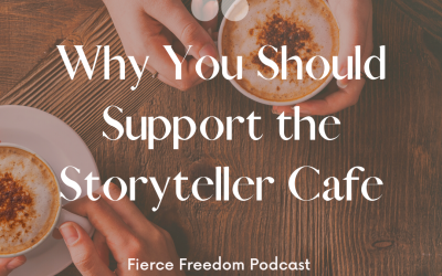 60: Why You Should Support the Storyteller Cafe