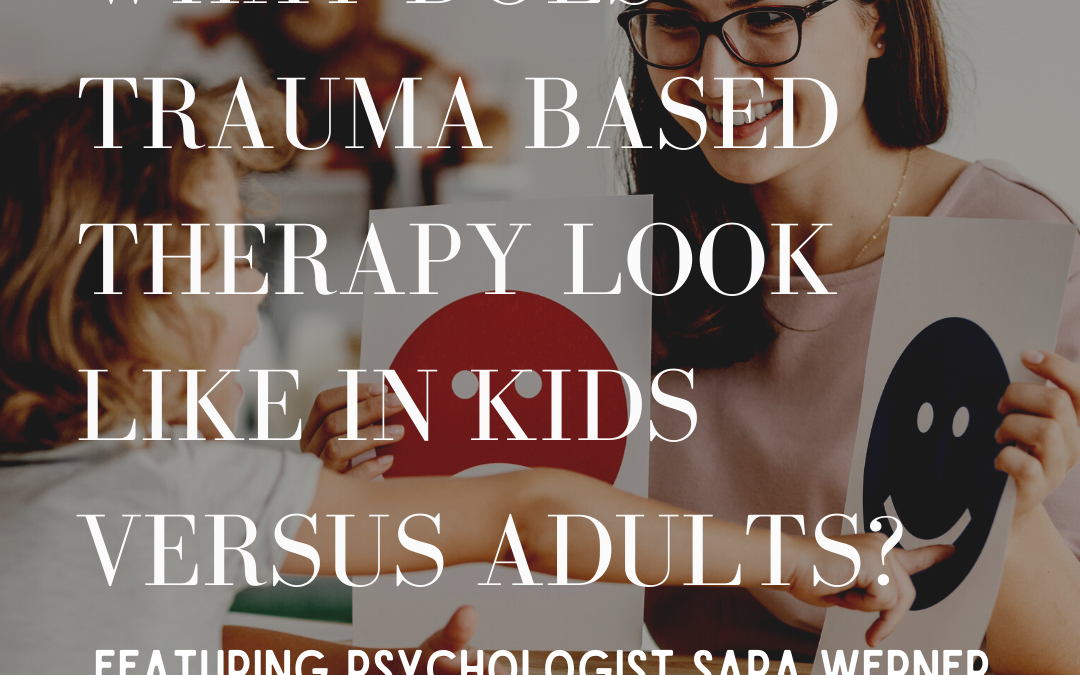 64: What Does Trauma Based Therapy Look Like? Feat. Psychologist Sara Werner