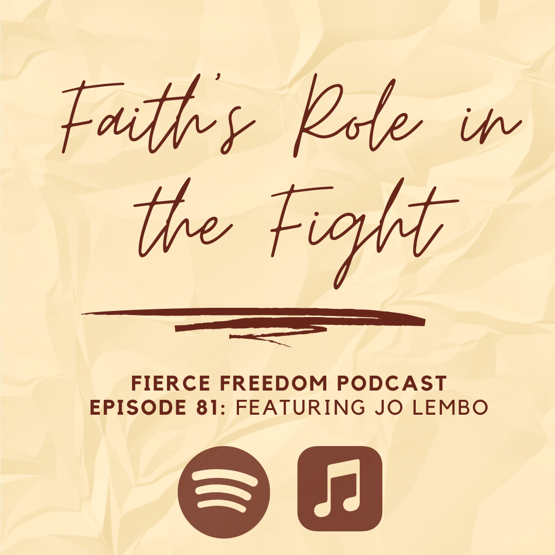Faith's Role in the Fight, Feat. Jo Lembo of Shared Hope International